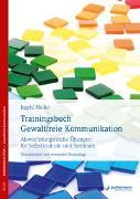 Cover-Bild zu Holler, Ingrid: Trainingsbuch Gewaltfreie Kommunikation