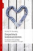 Cover-Bild zu Rosenberg, Marshall B.: Empathisch kommunizieren