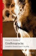 Cover-Bild zu Rosenberg, Marshall B.: Giraffensprache