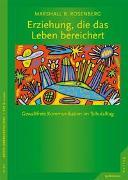 Cover-Bild zu Rosenberg, Marshall B.: Erziehung, die das Leben bereichert
