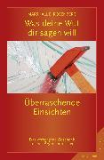 Cover-Bild zu Rosenberg, Marshall B.: Was deine Wut dir sagen will: überraschende Einsichten (eBook)