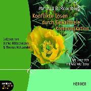 Cover-Bild zu Seils, Gabriele: Konflikte lösen durch gewaltfreie Kommunikation (Gekürzt) (Audio Download)