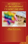 Cover-Bild zu Rosenberg, Marshall B.: Kinder einfühlend ins Leben begleiten (eBook)