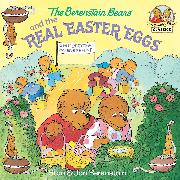Cover-Bild zu Berenstain, Stan: The Berenstain Bears and the Real Easter Eggs (eBook)