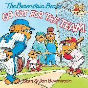 Cover-Bild zu Berenstain, Stan: The Berenstain Bears Go Out for the Team (eBook)