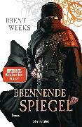 Cover-Bild zu Brennende Spiegel (eBook) von Weeks, Brent
