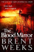 Cover-Bild zu The Blood Mirror (eBook) von Weeks, Brent