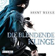 Cover-Bild zu Die blendende Klinge (Audio Download) von Weeks, Brent