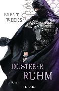 Cover-Bild zu Düsterer Ruhm (eBook) von Weeks, Brent