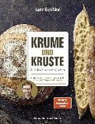 Cover-Bild zu Krume und Kruste - Brot backen in Perfektion