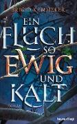 Cover-Bild zu Ein Fluch so ewig und kalt (eBook)