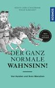 Cover-Bild zu Der ganz normale Wahnsinn! (eBook)