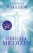 Cover-Bild zu Mediale Medizin (eBook) von William, Anthony