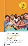 Cover-Bild zu Komm, wir finden eine Lösung! (eBook) von Zwenger-Balink, Brigitte