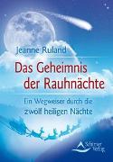 Cover-Bild zu Das Geheimnis der Rauhnächte von Ruland, Jeanne