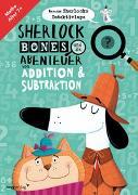 Cover-Bild zu Sherlock Bones und die Abenteuer von Addition und Subtraktion