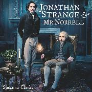 Cover-Bild zu Jonathan Strange & Mr. Norrell (Audio Download) von Clarke, Susanna