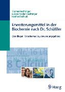 Cover-Bild zu Erweiterungsmittel in der Biochemie nach Dr. Schüßler (eBook) von Niedan-Feichtinger, Susana
