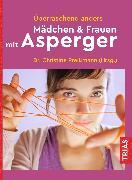 Cover-Bild zu Überraschend anders: Mädchen & Frauen mit Asperger (eBook) von Preißmann, Christine (Hrsg.)