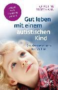 Cover-Bild zu Gut leben mit einem autistischen Kind (eBook) von Preißmann, Christine