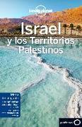 Cover-Bild zu Lonely Planet Israel Y Los Territorios Palestinos von Lonely Planet