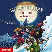 Cover-Bild zu Scary Harry. Hals- und Knochenbruch (Audio Download) von Kaiblinger, Sonja