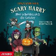 Cover-Bild zu Scary Harry. Hier scheiden sich die Geister (Audio Download) von Kaiblinger, Sonja