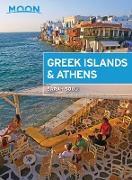 Cover-Bild zu Moon Greek Islands & Athens (eBook) von Moon Travel Guides