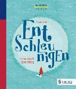 Cover-Bild zu Der Glückscoach - Entschleunigen (eBook) von Tödter, Regina