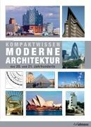 Cover-Bild zu Kompaktwissen moderne Architektur des 20. Jahrhunderts