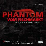 Cover-Bild zu Phantom vom Fischmarkt (Audio Download) von Korron, Niko T.