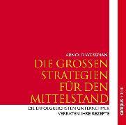 Cover-Bild zu Die großen Strategien für den Mittelstand (Audio Download) von Weissman, Arnold
