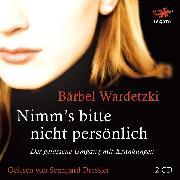 Cover-Bild zu Nimm's bitte nicht persönlich (Audio Download) von Wardetzki, Bärbel