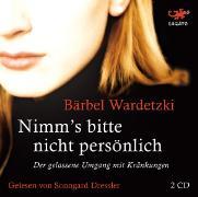 Cover-Bild zu Nimm's bitte nicht persönlich von Wardetzki, Bärbel