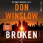 Cover-Bild zu Winslow, Don: Broken - Sechs Geschichten (ungekürzt) (Audio Download)