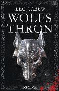 Cover-Bild zu Wolfsthron (eBook) von Carew, Leo