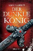 Cover-Bild zu Der dunkle König (eBook) von Carew, Leo