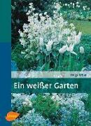 Cover-Bild zu Ein weisser Garten (eBook)