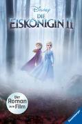 Cover-Bild zu Disney Die Eiskönigin 2: Der Roman zum Film