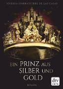 Cover-Bild zu Ein Prinz aus Silber und Gold (eBook)