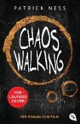 Cover-Bild zu Chaos Walking - Der Roman zum Film (eBook)