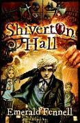 Cover-Bild zu Shiverton Hall von Fennell, Emerald