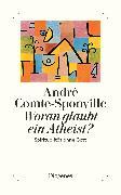 Cover-Bild zu Woran glaubt ein Atheist?