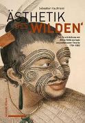 Cover-Bild zu Ästhetik des «Wilden»