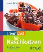 Cover-Bild zu Trennkost für Naschkatzen (eBook) von Summ, Ursula