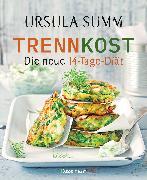 Cover-Bild zu Trennkost - Die neue 14-Tage-Diät (eBook) von Summ, Ursula