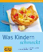 Cover-Bild zu Trischberger, Cornelia: Kindern schmeckt, Was (eBook)
