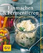 Cover-Bild zu Casparek, Petra: Einmachen & Fermentieren
