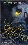 Cover-Bild zu Kiernan, Celine: Geisterpfade (eBook)