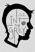 Cover-Bild zu Kiernan, Celine: Into the Grey
